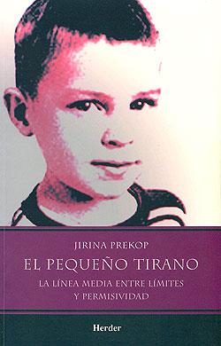 El pequeño tirano de Jirina Prekop