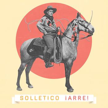 Solletico, al ritmo de ¡Arre!