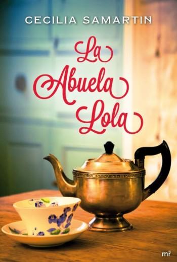 La abuela Lola de Cecilia Samartín