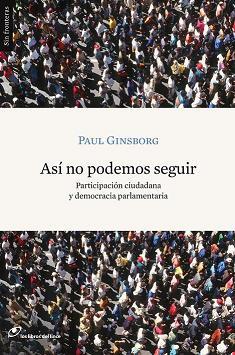 Así no podemos seguir de Paul Ginsborg