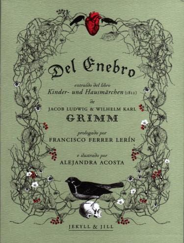 Del Enebro de los Grimm