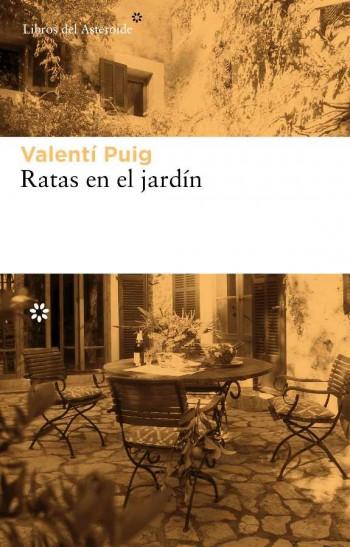 Ratas en el jardín de Valentí Puig