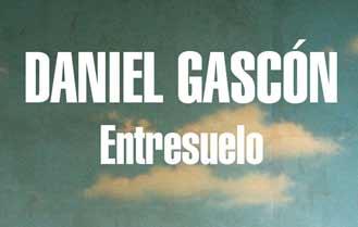 Entresuelo de Daniel Gascón