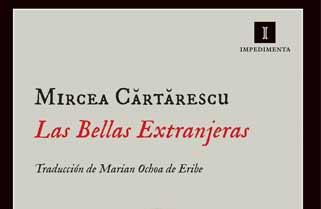 Las bellas extranjeras de Mircea Cartarescu