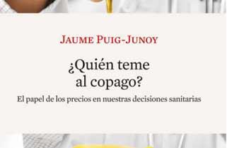 ¿Quién teme al copago? de Jaume Puig-Junoy