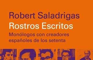Rostros escritos de Robert Saladrigas
