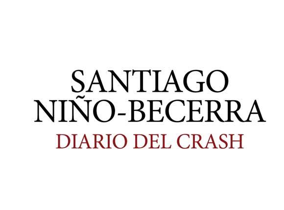 Diario del crash de Santiago Niño Becerra