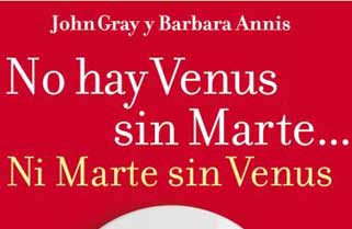 No hay Venus sin Marte… ni Marte sin Venus de Gray y Annis