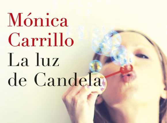 La luz de Candela de Mónica Carrillo