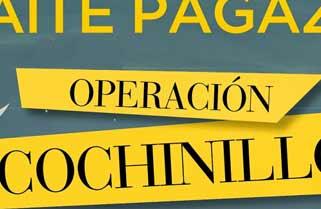 Operación cochinillo de Maite Pagaza