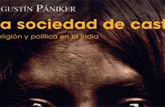 La sociedad de castas de Agustín Pániker