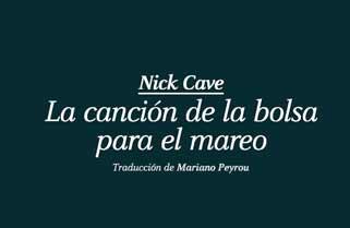 La canción de la bolsa para el mareo de Nick Cave