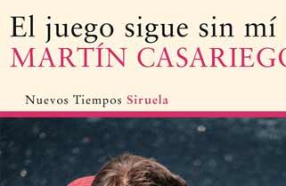 El juego sigue sin mí de Martín Casariego