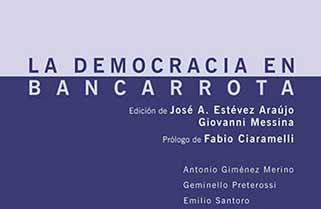 La democracia en bancarrota de Varios Autores