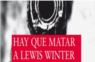 Hay que matar a Lewis Winter de Malcolm Mackay