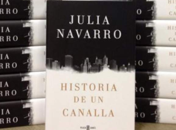 Historia de un canalla de Julia Navarro
