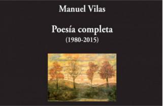 Poesía completa (1980-2015) de Manuel Vilas