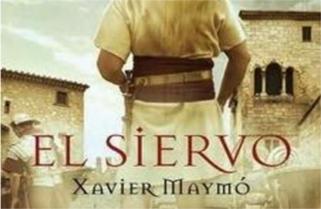 El siervo de Xavier Maymó