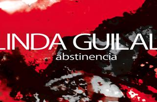 Linda Guilala presenta Abstinencia
