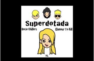 """Superdotada"", Glamour to kill vs. Rocío Chillers"