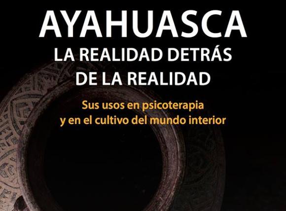 Ayahuasca la realidad detrás de la realidad de Josep Mª Fericgla