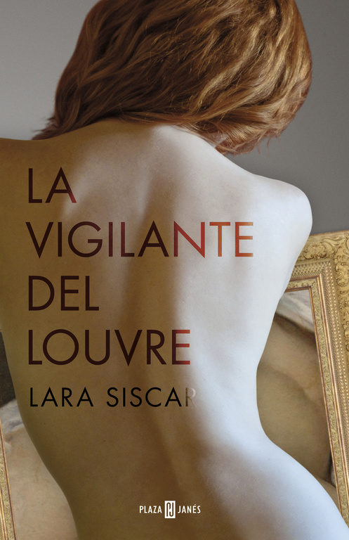 La vigilante del Louvre de Lara Siscar