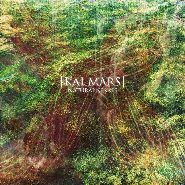 Natural Senses, lo nuevo de Kai Mars