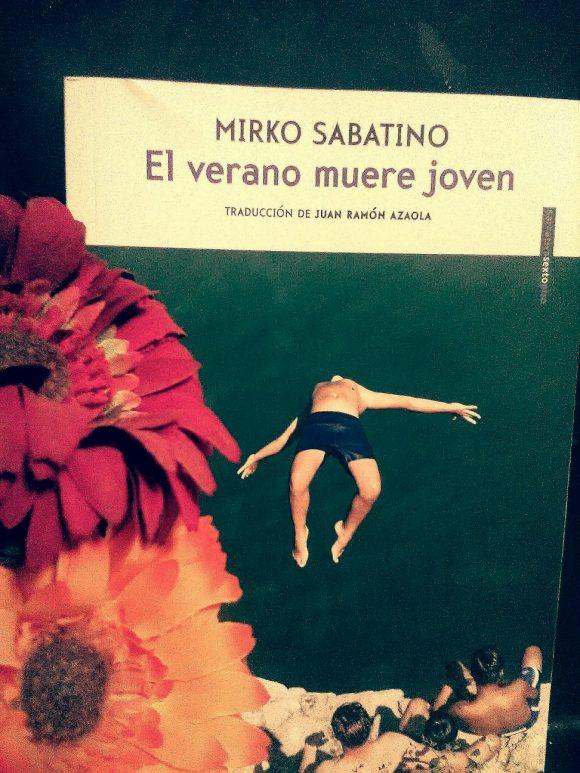 El verano muere joven de Mirko Sabatino