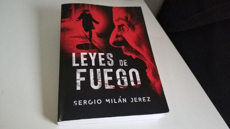 Leyes de fuego de Sergio Milán Jerez