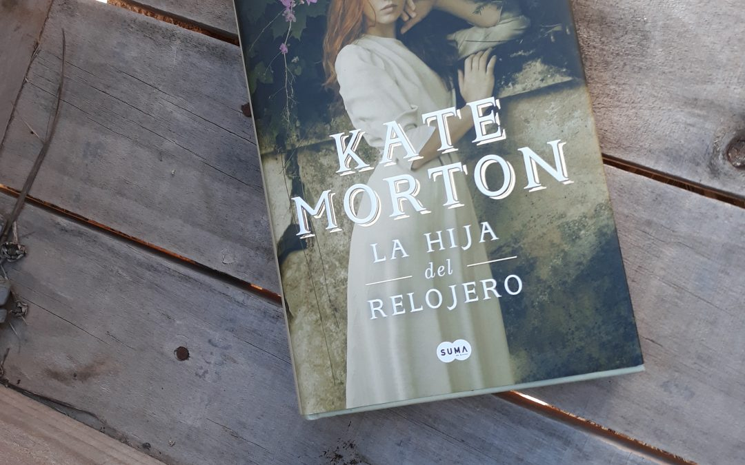 La hija del relojero de Kate Morton