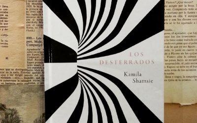 Los desterrados de Kamila Shamsie
