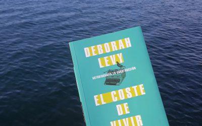 El coste de vivir de Deborah Levy