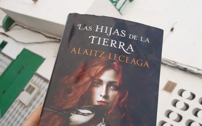 Las hijas de la tierra de Alaitz Leceaga