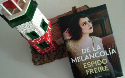 De la melancolía de Espido Freire