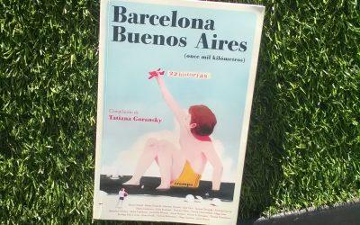 Barcelona – Buenos Aires – Tatiana Goransky (compiladora)