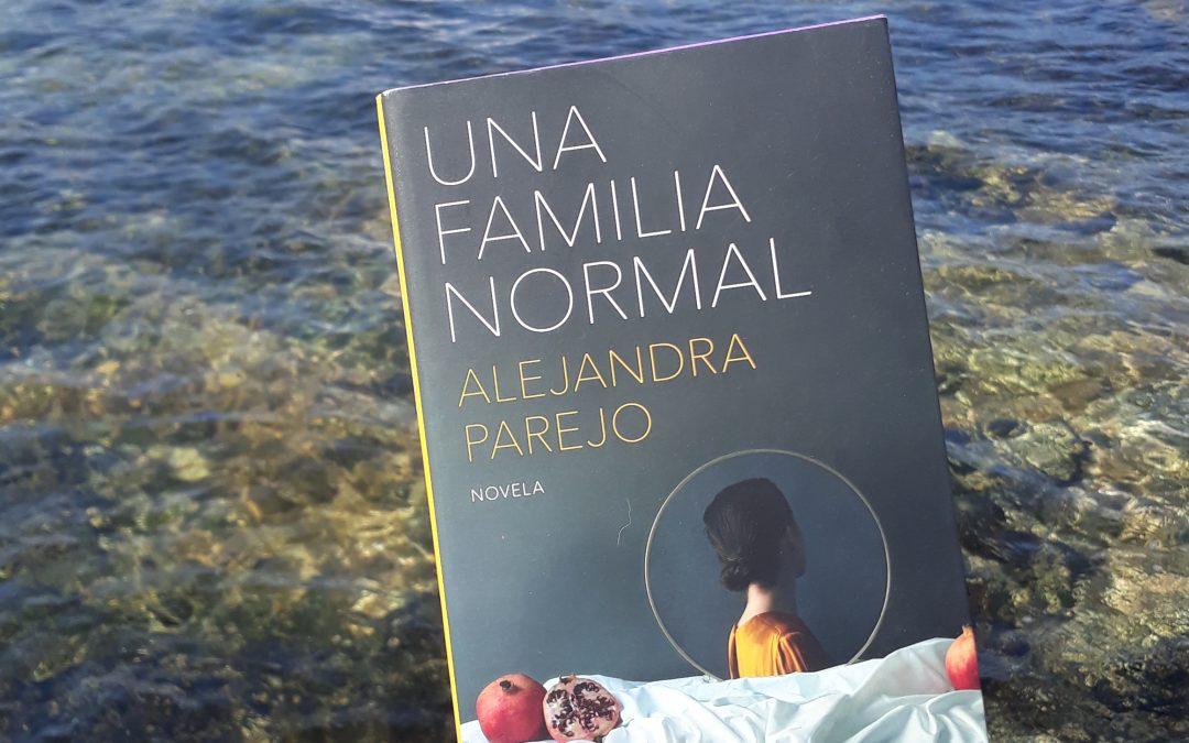 Una familia normal de Alejandra Parejo