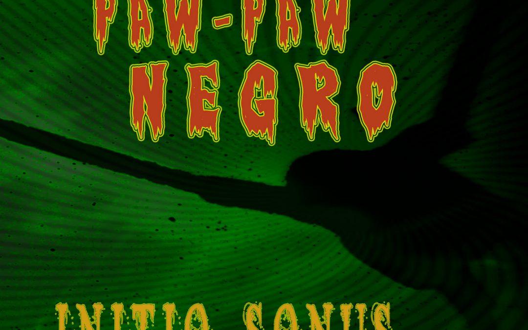 The Paw-Paw Negro presenta Initio Sonus