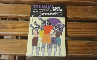 Tsunami de Pilar Adón, Flavita Banana, Nuria Barrios, Cristina Fallarás, Laura Freixas, Sara Mesa, Cristina Morales, Edurne Portela, María Sánchez y Clara Usón