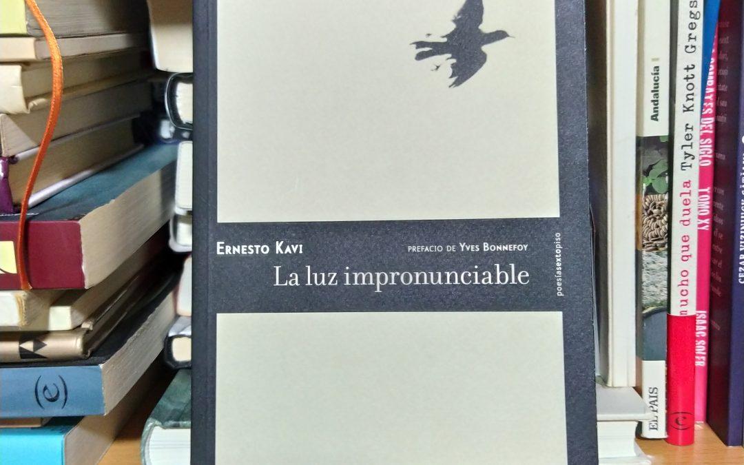 La luz impronunciable de Ernesto Kavi