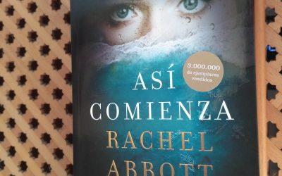 Así comienza de Rachel Abbot
