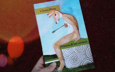 Tristeza de los cítricos de Liliana Blum