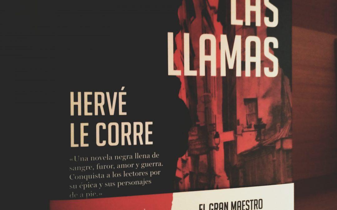 Bajo las llamas de Hervé Le Corre