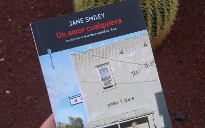 Un amor cualquiera de Jane Smiley