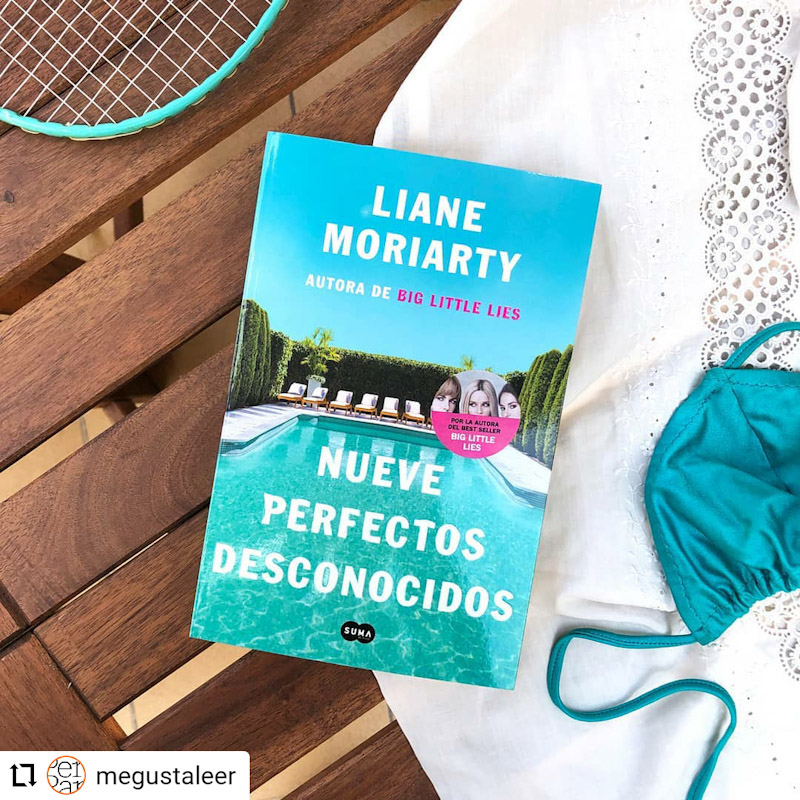 Nueve perfectos desconocidos, de Liane Moriarty
