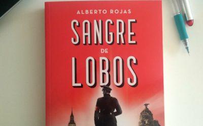 Sangre de lobos de Alberto Rojas
