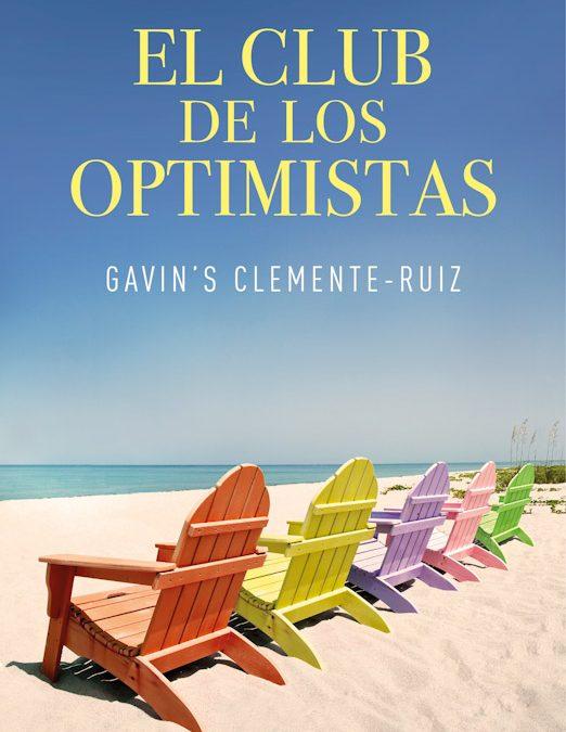 El club de los optimistas de Gavin´s Clemente-Ruiz