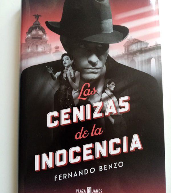 LAS CENIZAS DE LA INOCENCIA de Fernando Benzo