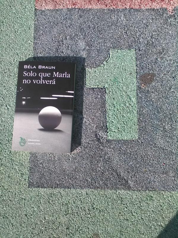 Solo que Marla no volverá – Béla Braun