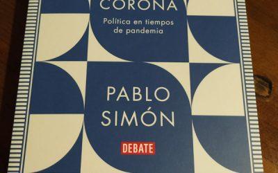 Corona. Política en tiempos de pandemia de Pablo