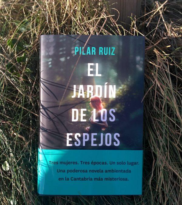 El jardín de los espejos, de Pilar Ruiz
